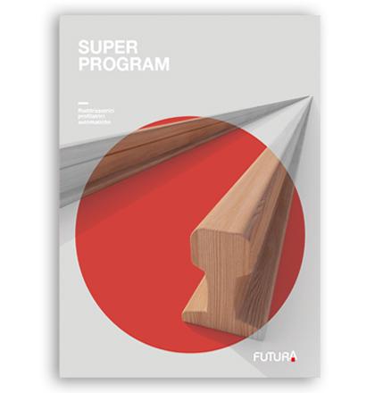 Super Program, Profilatrice Scorniciatrice: Catalogo Futura Woodmac